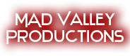 MAD Valley Productions
